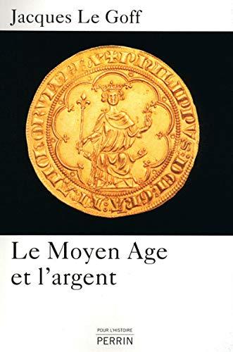 Le Moyen Age et l'argent