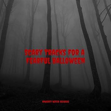 Scary Tracks for a Fearful Halloween