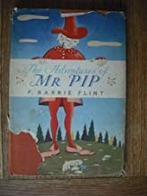 The Adventures of Mr. Pip