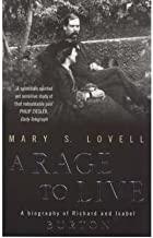 'ARage to Live by Lovell, Mary S. ( Author ) ON Oct-07-1999, Paperback'