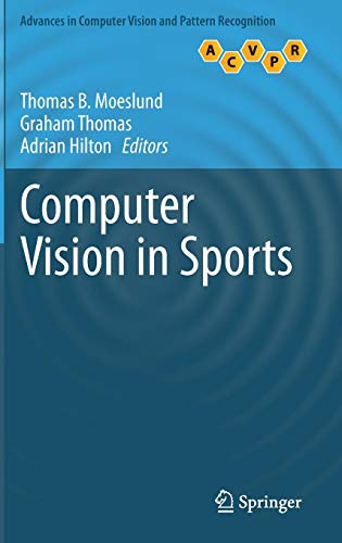 Download Computer Vision in Sports (Advances in Computer Vision and Pattern Recognition) 3319093959