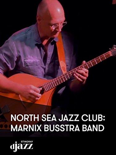 North Sea Jazz Club: Marnix Busstra Band