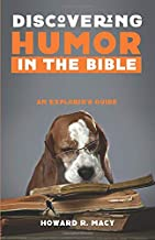 Discovering Humor in the Bible: An Explorer's Guide