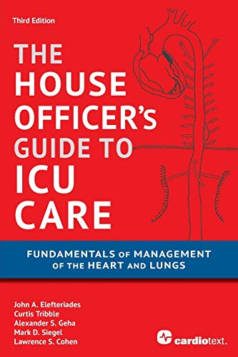 House Officer's Guide to ICU Care:...