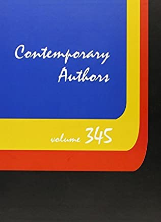 Contemporary Authors: A Bio-Bibliographical Guide to Current Writers in Fiction, General Nonfiction, Poetry, Journalism, Drama, Motion Pictures, Television, and Other field (2014-01-10)