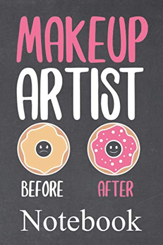 Makeup artist before after notebook: Makeup artist is the way to go | Notebook with 130 lined pages | Format 6x9 DIN A5 | Soft cover matt |