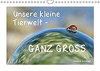 Unsere kleine Tierwelt - GANZ GROSS (Wandkalender 2022 DIN A4 quer): Makroaufnahmen (Monatskalender, 14 Seiten )