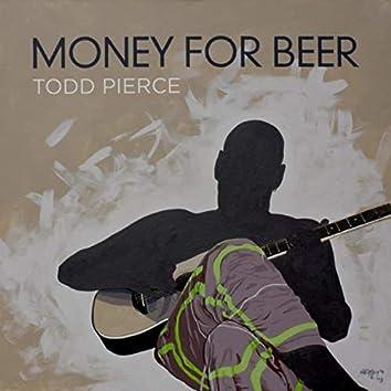 Money for Beer