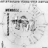 An Evening with Devil by Wendell Harrison