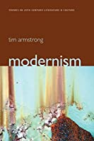 Modernism: A Cultural History (Themes in 20th and 21st Century Literature)