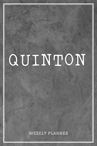 Quinton Weekly Planner: To Do List Time Management Organizer Appointment Lists Schedule Record Custom Name Remember Notes School Supplies Gift For Mens Son Husband Friends Loft Art