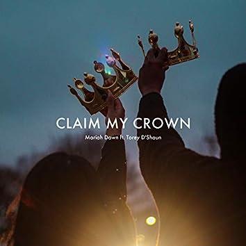 Claim My Crown (feat. Torey D'shaun)