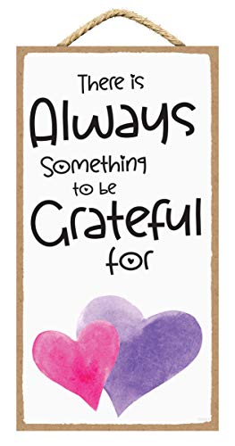 SARAH JOY'S Inspirational Wall Decor - Always Something to be Grateful for - Positive Quotes Wall Decor - Positive Affirmations Wall Decor 5 x 10 inches (Always Something)