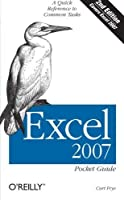 Excel 2007 Pocket Guide: A Quick Reference to Common Tasks by Curtis D. Frye(2007-11-04)
