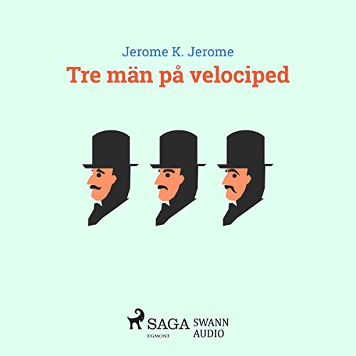 Tre män på velociped cover art