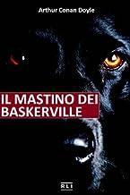 A. C. Doyle. Il mastino dei Baskerville (Italian Edition)