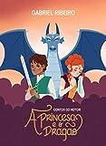 A Princesa e o Dragão (Contos do Heitor) (Portuguese Edition)