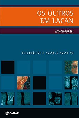 Os outros em Lacan (PAP - Psicanálise)