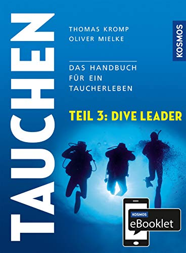 KOSMOS eBooklet: Dive Leader: Aus dem Gesamtwerk: Tauchen - Handbuch modernes Tauchen