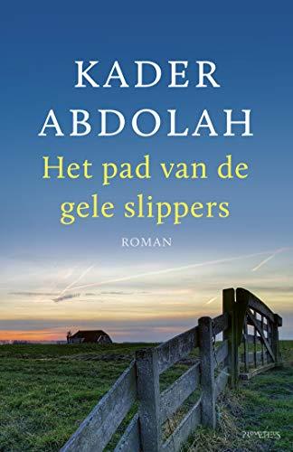 Het pad van de gele slippers (Dutch Edition)