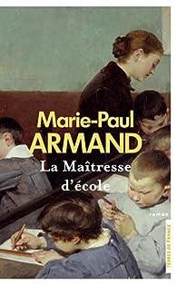 La maîtresse d'école par Marie-Paul Armand