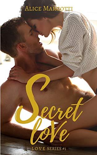 Secret Love: #1 Love serie's