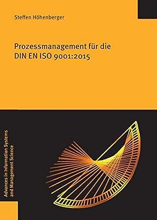 Prozessmanagement Fur Die Din En ISO 9001: 2015