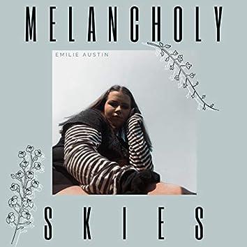 Melancholy Skies