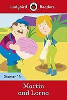 Martin and Lorna - Ladybird Readers Starter Level 14