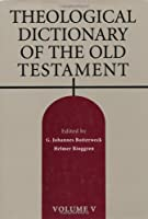Theological Dictionary of the Old Testament (Theological Dictionary of the Old Testament), Vol 5