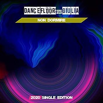 Non Dormire (feat. Giulia) [2020 Short Radio]