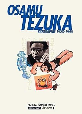 Osamu Tezuka Biographie 1928-1945