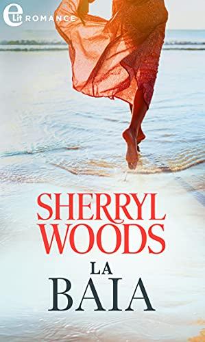 La baia (eLit) (Ocean Breeze Vol. 1) di [Sherryl Woods]
