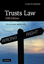 Trusts Law: Text and Materials (Law in Context) by Graham Moffat (2009-10-12)