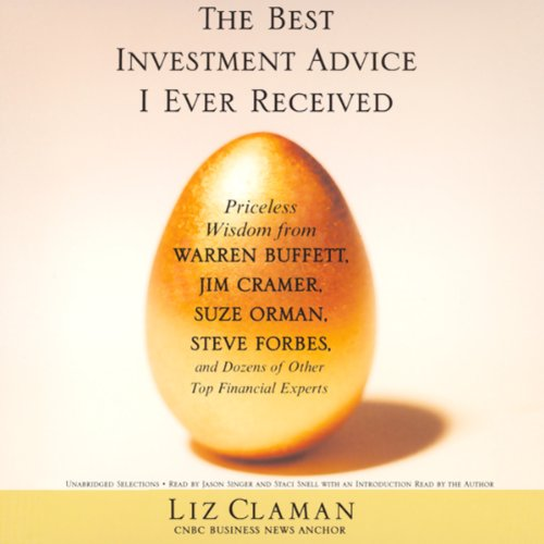 The Best Investment Advice I Ever Received (Unabridged Selections) audiobook cover art