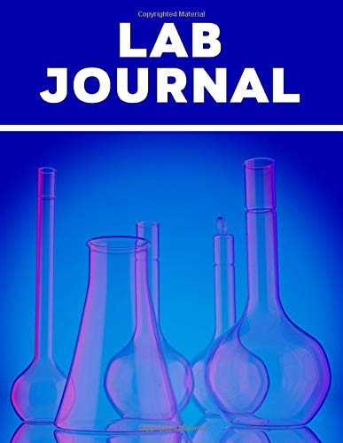 Lab Journal: Laboratory Notebook for the Sciences - Document All Important Information for Your Lab Work - Scientific Grid Paper - Blue Cover Design (Laboratory Notebooks for the Sciences, Band 3)