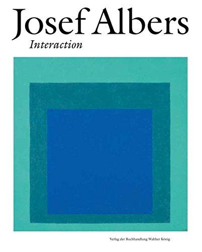 Josef Albers: Interaction: Ausst. Kat. Villa Hu¨gel, Essen, 2018