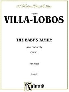 Villa Lobos Baby's Family (Kalmus Edition)