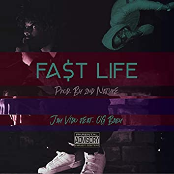 FA$t Life (feat. OG Baby)