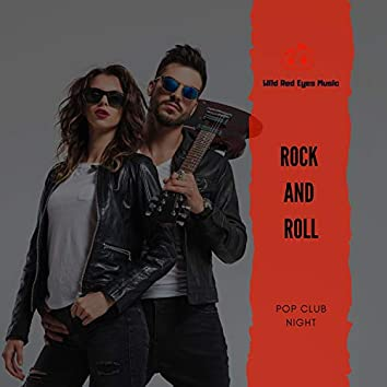 Rock And Roll - Pop Club Night