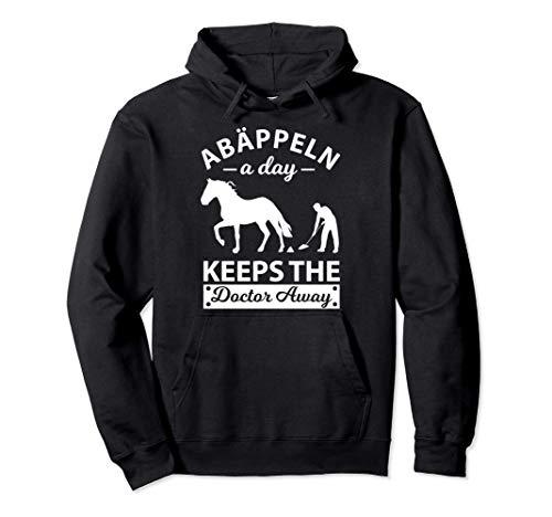 Abäppeln A Day Keeps The Doctor Away Pferde Reiten Reiterin Pullover Hoodie