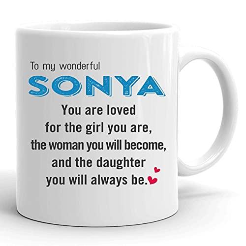 N\A Regalos del día de la Madre para Hijas Taza de café con Nombre de mi Sonya Eres Amada por la Chica Eres la Mujer en la Que te convertirás y la Hija Que Siempre serás Poems Mug 11oz White