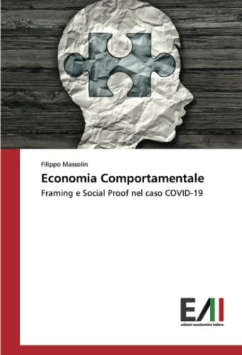 Economia Comportamentale: Framing e Social Proof nel caso COVID-19