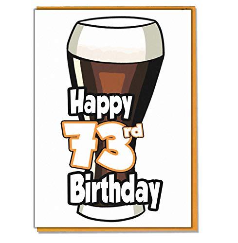 Ale - bier - 73e verjaardagskaart - mannen, zoon, kleinzoon, vader, broer, man, vriend, vriend