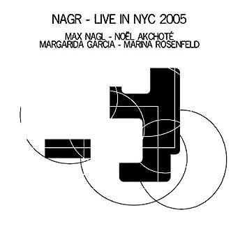 NAGR (feat. Margarida Garcia, Marina Rosenfeld) [Live in NYC 2005]