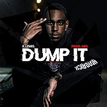 Dump It