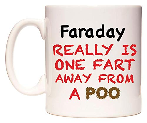 WeDoMugs Faraday Really is ONE Fart Away from A Poo Becher