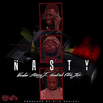 Nasty (feat. Stoney J & Hoodrich Pablo Juan)