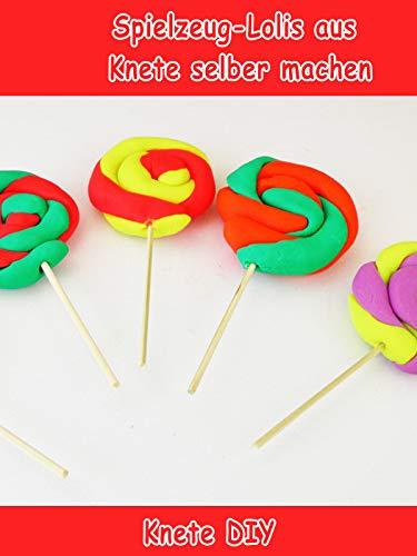 Clip: Spielzeug-Lollis aus Knete selber machen - Knete DIY