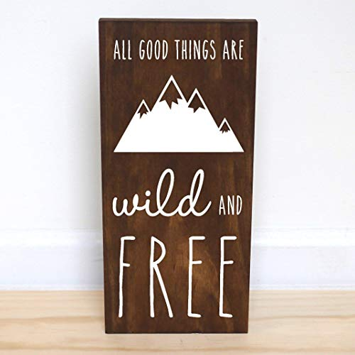 All Good Things Are Wild And Free Wood Sign, Woodland Nursery Mountain Baby Shower, 7.5 x 15 inches